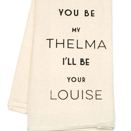 Thelma and Louise - Kitchen Towels