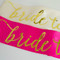 Bride to Be Satin Bachelorette Sash