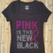 Pink is the New Black Fight Breast Cancer Tee