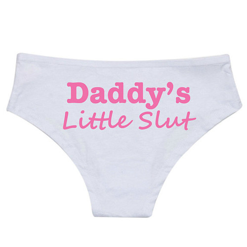 Daddy's Little Slut Panties
