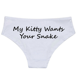 My Kitty Wants Your Snake Panties