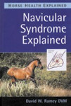 Navicular Syndrome Explained - David W Ramey