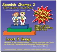 Spanish Champs Level 2 Songs for Preschool and Kindergarten Spanish
