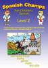 Spanish Champs Level 2 Video DVD