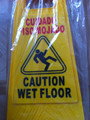 Yellow Caution Wet Slippery Floor Sign