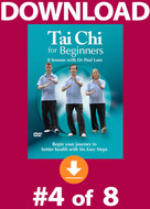 Tai Chi for Beginners: Lesson #4 Digital Download
