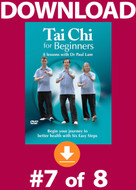 Tai Chi for Beginners: Lesson #7 Digital Download