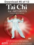 Tai Chi for Arthritis: Lesson #5 Digital Download