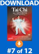 Tai Chi for Arthritis: Lesson #7 Digital Download