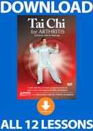 Tai Chi for Arthritis: COMPLETE Digital Download (All 12 Lessons)