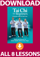 Tai Chi for Beginners: COMPLETE Digital Download (All 8 Lessons)