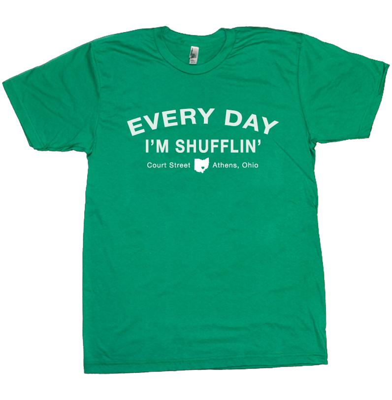 Every Day I'm Shufflin' Athens Ohio T-Shirt