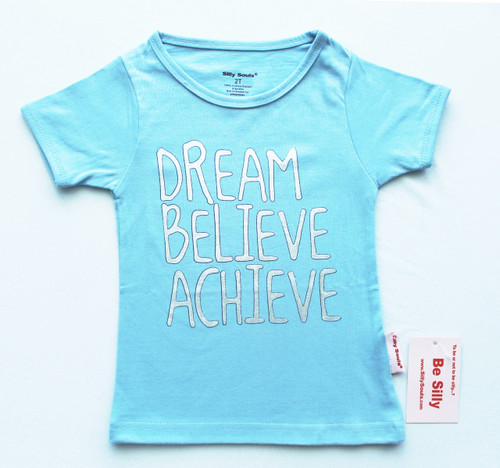 Dream Believe Achieve baby, toddler and junior girls inspirational tee