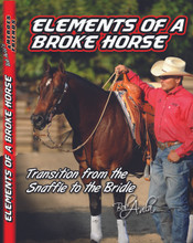 Elements of a Broke Horse-Transition from the Snaffle to the Bridle Part 1 AVV-106 This DVD covers a topic that Bob is constantly asked about. Bob shows you the steps that he takes to successfully prepare his horse for the transition from snaffle to bridle. This is truly a crucial element in the development of a broke horse.  41 mins.