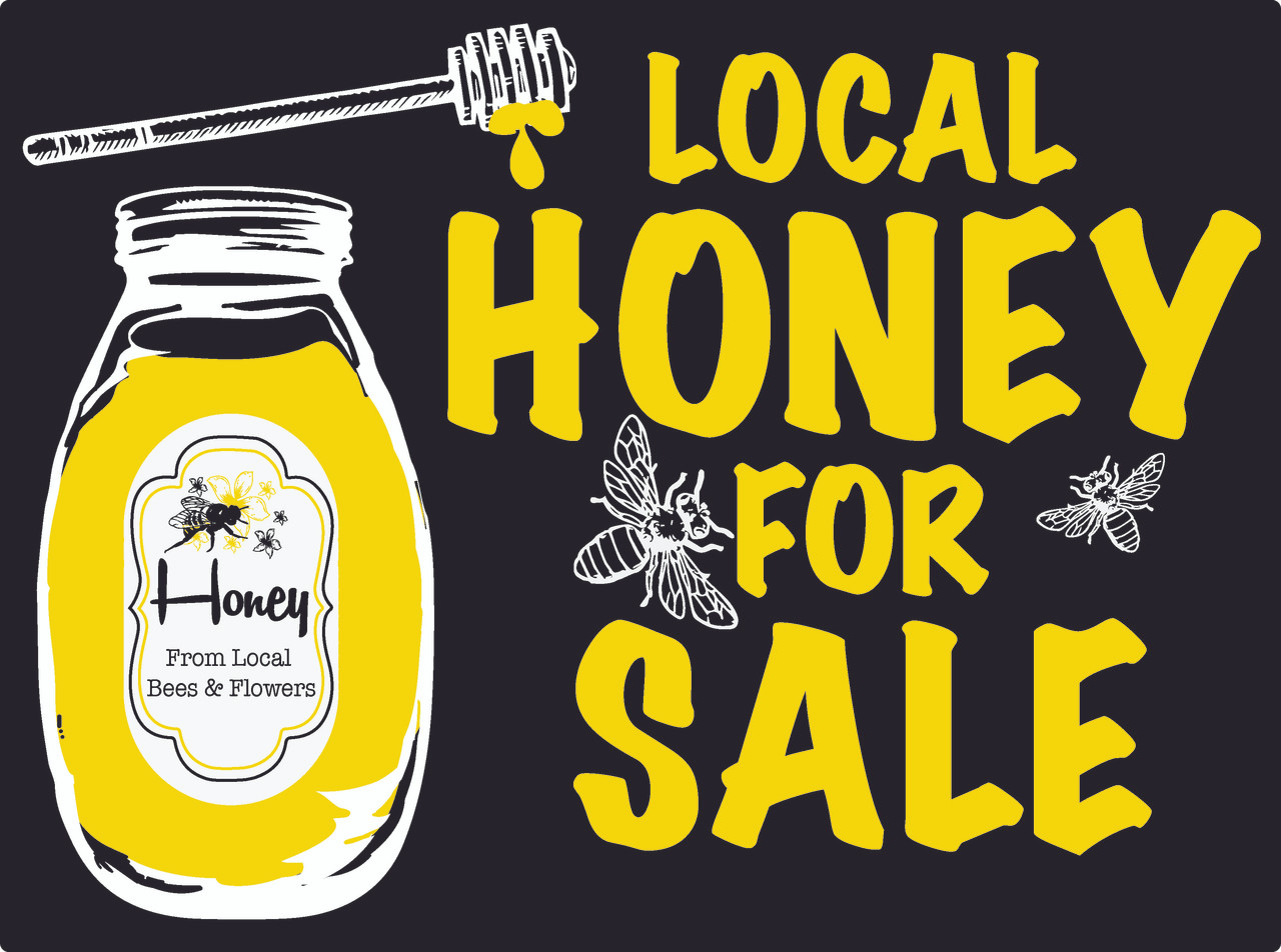 Local Honey for Sale Sign w/Stand [LHS] - blueskybeesupply.com