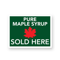 Maple Syrup For Sale Sign [MS-FS]