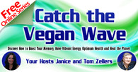 Catch the Vegan Wave Earlybird Special (During the Show)