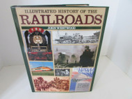 ILLUSTRATED HISTORY OF THE RAILROADS BY JOHN WESTWOOD HARDCOVER W/JACKET 1994