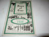 1949 PAGES OF TIME- 'A NOSTALGIA NEWS REPORT' MAGAZINE - M9
