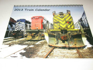 2013 TRAIN CALENDER- LOTS OF GREAT PICTURES- NEW- H21