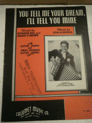 VINTAGE SHEET MUSIC- TELL ME YOUR DREAM, I'LL TELL YOU MINE- GOOD CONDITION- H51