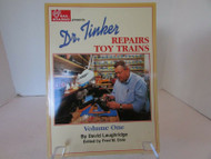 DR. TINKER REPAIRS TOY TRAINS VOL. ONE SOFTCOVER BOOK 1997 DAVID LAUGHRIDGE LotD