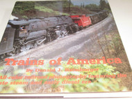 TRAINS OF AMERICAN BOOK - LATE STEAM/EARLY DIESEL ERA - NEW- 200 PAGES - S7