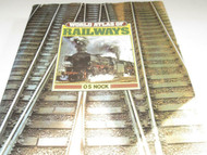WORLD ATLAS OF RAILWAYS - 220 PAGES SHOWS EVOLUTION OF RAILROADS WORLD WIDE- S7