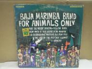 RECORD ALBUM- BAJA MARIMBA BAND- FOR ANIMALS ONLY- 33 1/3 RPM- L114