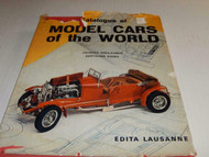 CATALOG OF MODEL CARS OF THE WORLD- HARD COVER BOOK - EXC- B7