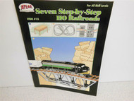 ATLAS BOOK- 7 STEP BY STEP HO RAILROADS YOU CAN BUILD- NEW- S16