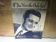 IF YOU WERE THE ONLY GIRL GREY & AYER MUTUAL MUSIC SOCIETY INC SHEET MUSIC GOOD