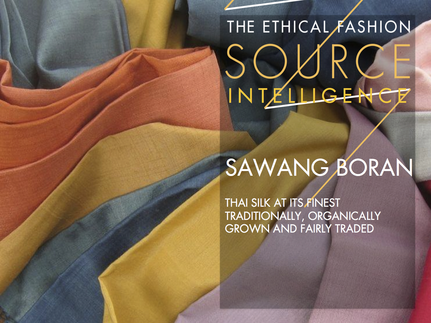 Oz Fair Trade supports Sawang Boran silk