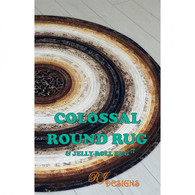 Colossal Round Rug and Jelly Roll Rug Pattern