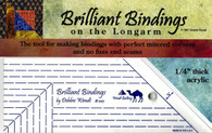Brilliant Bindings Tool 1/4in for Longarmers