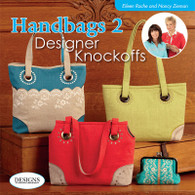 Handbags 2 Designer Knockoffs by Eileen Roche and Nancy Zieman