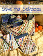 Save the Selvages - The Ultimate Small Projects Book