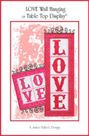 LOVE Wallhanging and Table Top Display Embroidery Design CD