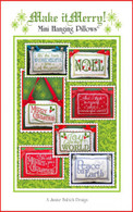 Make it Merry! Mini Hanging Pillows Embroidery Design CD