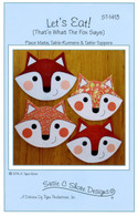 Let's Eat Fox Placemats Table Runners or Table Toppers Pattern
