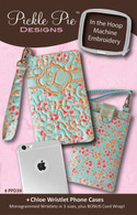 Chloe Wristlet Phone Cases - In the Hoop Embroidery with CD