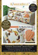 Gather Together Bench Pillow Machine Embroidery CD