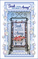 Soak Your Troubles Away Wall Hanging and Table Top Display Embroidery Design CD