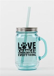 Love Changes Everything Acrylic Mason Jar Mug