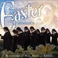 Easter at Ephesus CD by Benedictines Of Mary, Queen Of Apostles