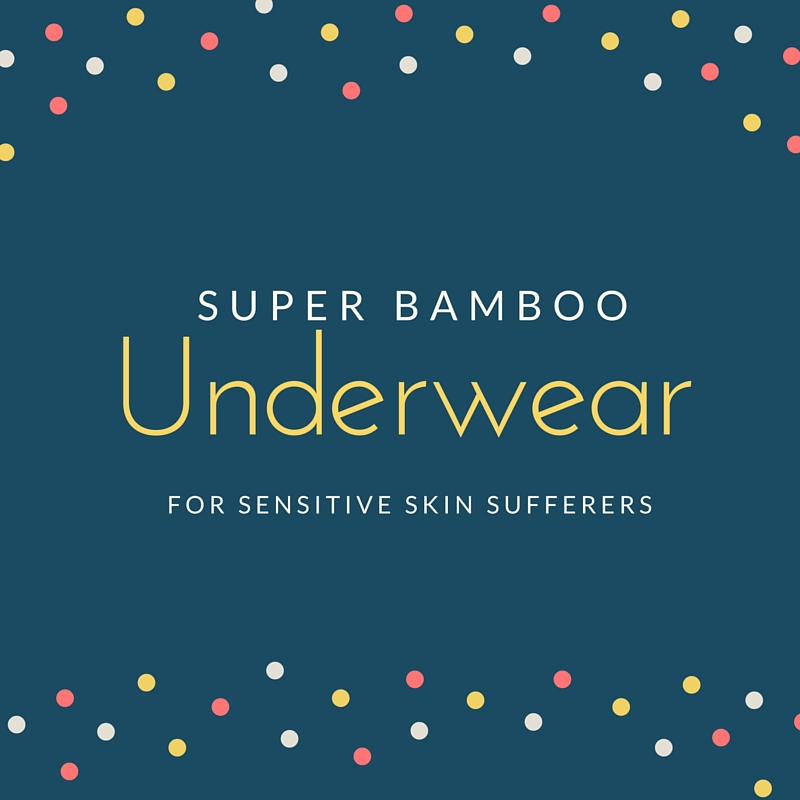 Super Bamboo Underwear For Sensitive Skin Sufferers