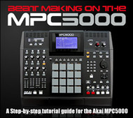 Beat Making on the MPC5000 e-Book