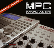 MPC Renaissance & MPC Studio: Sampling Laid Bare (1.8 Edition) - Guide
