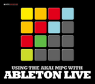 Using The Akai MPC With Ableton Live