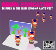 Drum Education: Inspired By Kanye West - Sound Kit